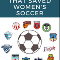 SASH Virtual Session Book Talk: Beau Dure discusses his 2012: The Year that Saved Women's Soccer